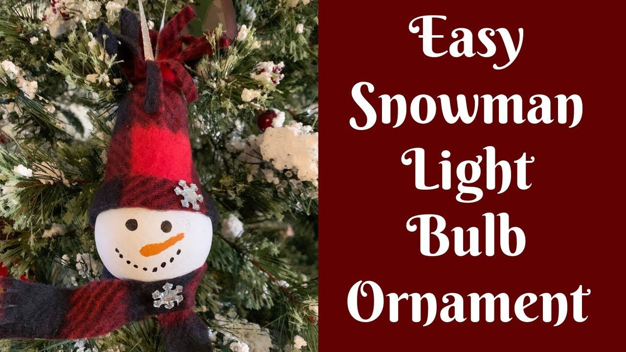 Easy Christmas Crafts Easy Light Bulb Snowman Ornament Youtube Christmas Ornament Crafts Christmas Crafts Light Bulb Ornaments