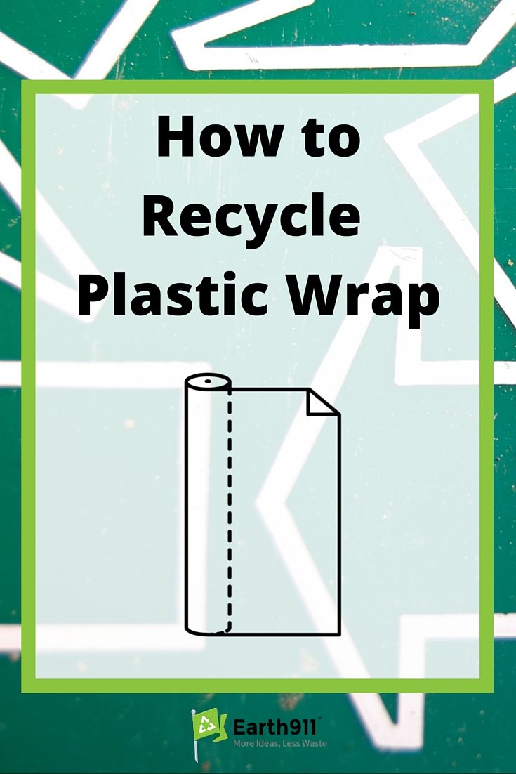 How To Recycle Plastic Wrap Film Earth 911 Recycled Plastic Recycling Plastic Wrap