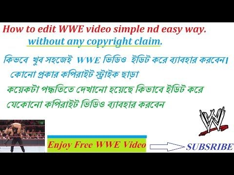 How to edit WWE video। How to use WWE video without any