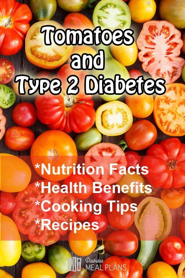 tomatoes and type 2 diabetes  diabetic diet diabetes