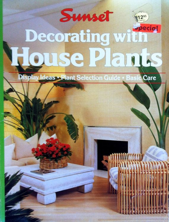 Indoor Gardening Books 1988 decorating with house plants a sunset book by sandshoebooks 1988 decorating with house plants a sunset book by sandshoebooks 900 gardening booksvintage gardeningindoor workwithnaturefo