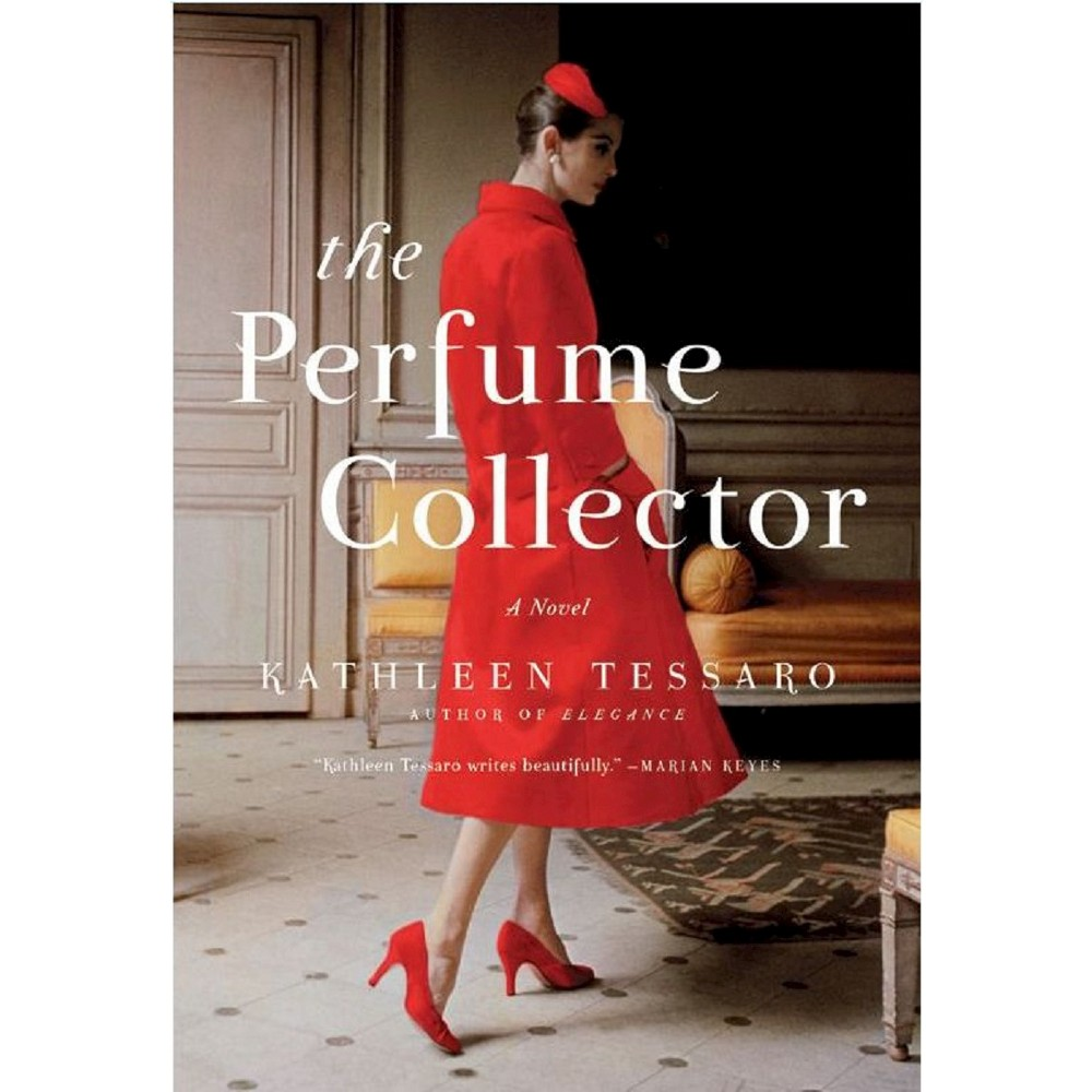 The Perfume Collector by Kathleen Tessaro The Perfume Collector by Kathleen Tessaro new pictures