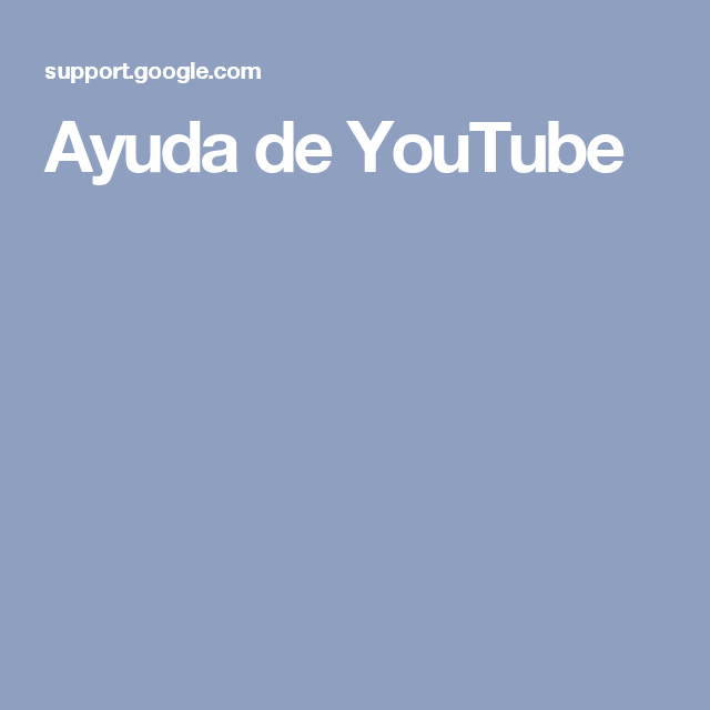 Ayuda de YouTube