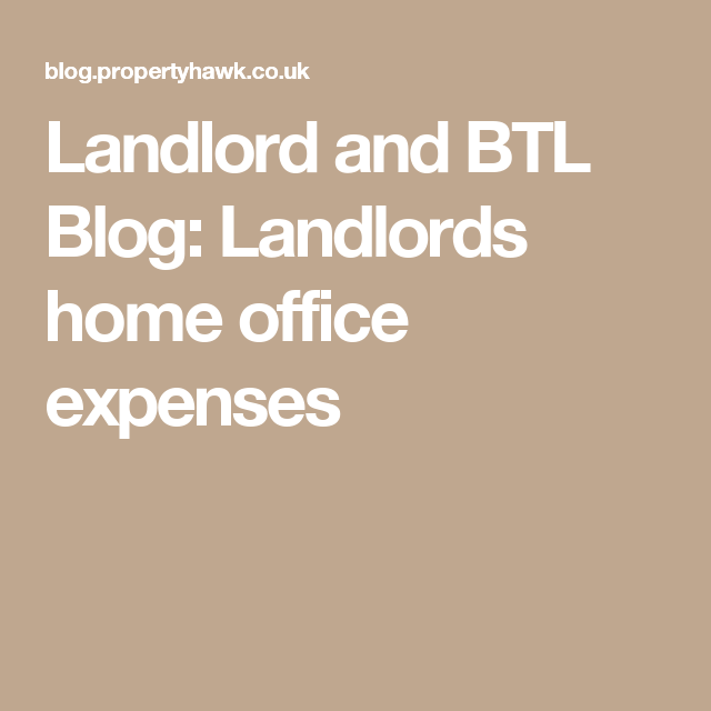 Landlords Home Office Expenses