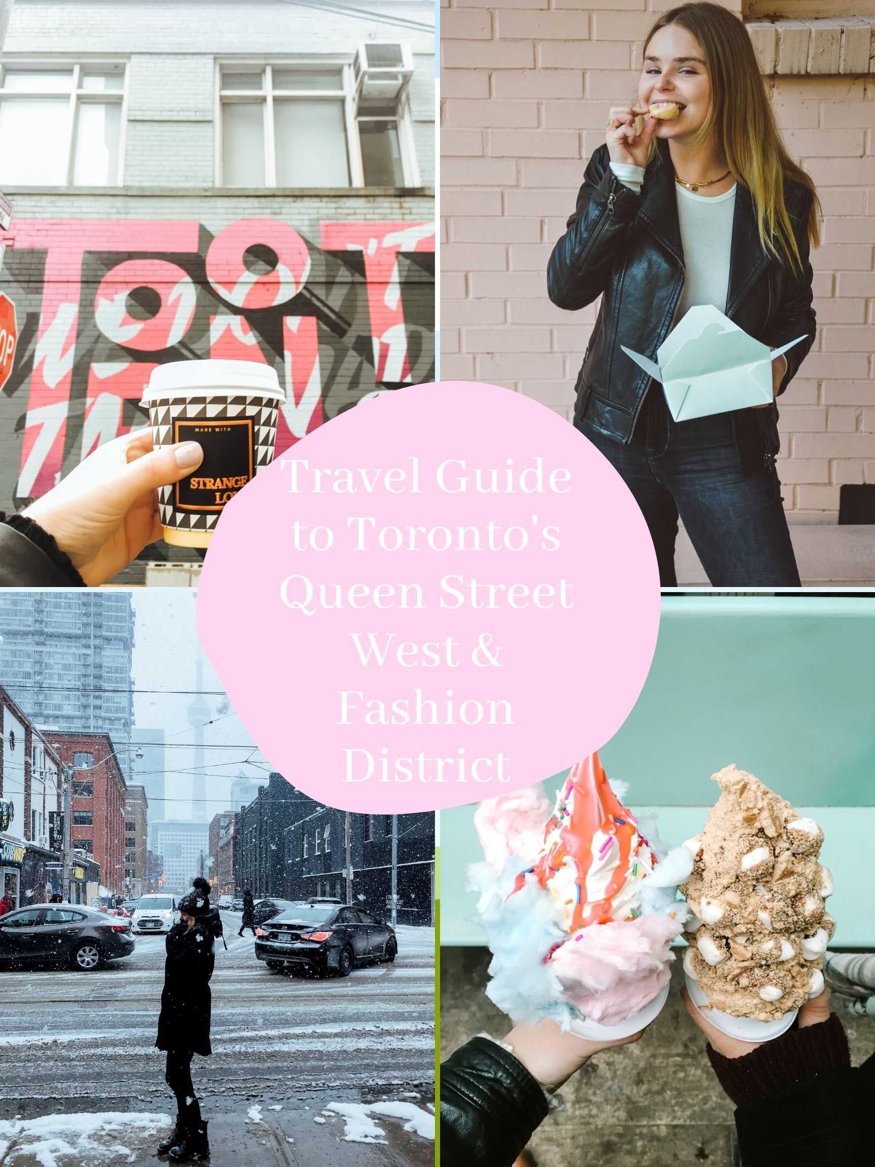 Travel Guide To Toronto S Queen Street West Fashion District Toronto Shopping Fashion District Toronto Fashion