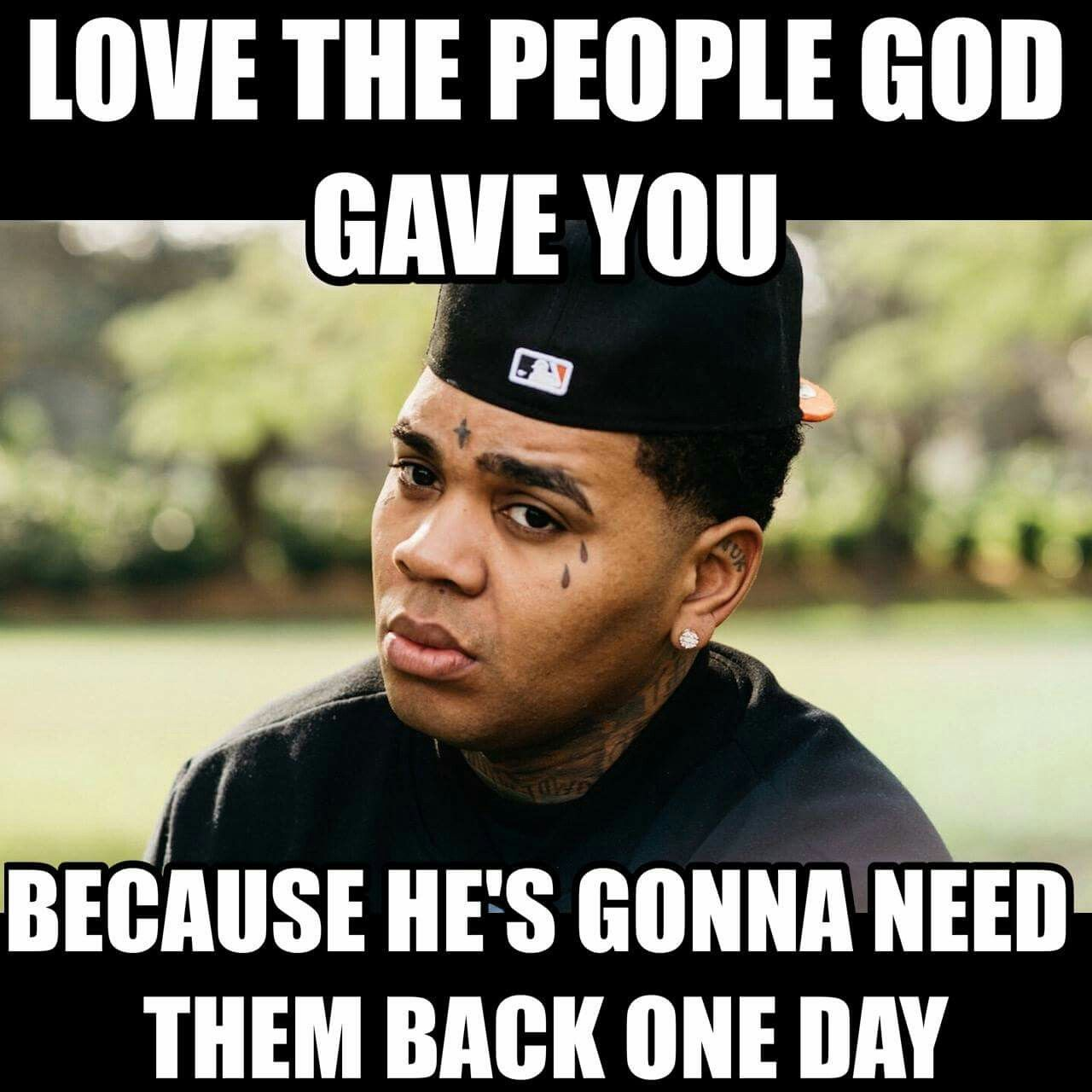 I miss you tay  Kevin gates quotes, Quotes gate, Rapper quotes