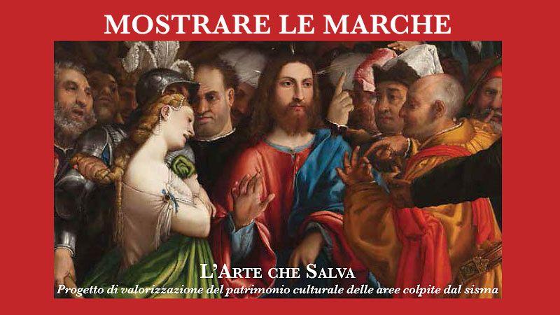 La rinascita delle Marche nel nome dell'arte: nel 2018 in mostra il meglio del patrimonio artistico - Visit Italiameravigliosa.org