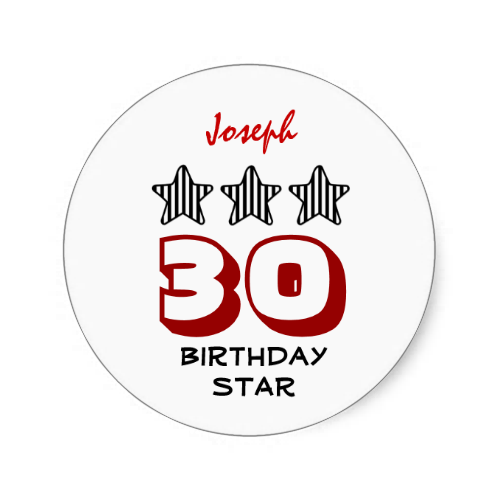 30th Birthday or ANY AGE Striped Stars Custom Name Round Sticker   To see more customizable striped Jaclinart gift items:   http://www.zazzle.com/jaclinart+striped+gifts?st=date_created&ps=120  #stripes #striped #pattern #jaclinart #design #create