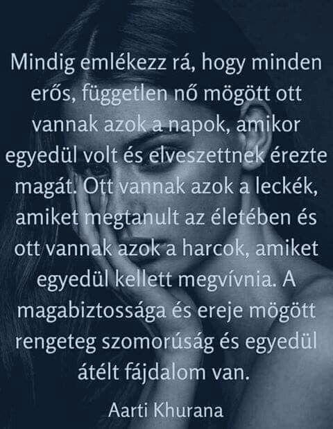erdős idézetek Pin by Gyöngyi Szabóné Erdős on Gondolatok | Life quotes, Quotes, Life