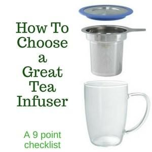 How to choose a great tea infuser for your cup.
