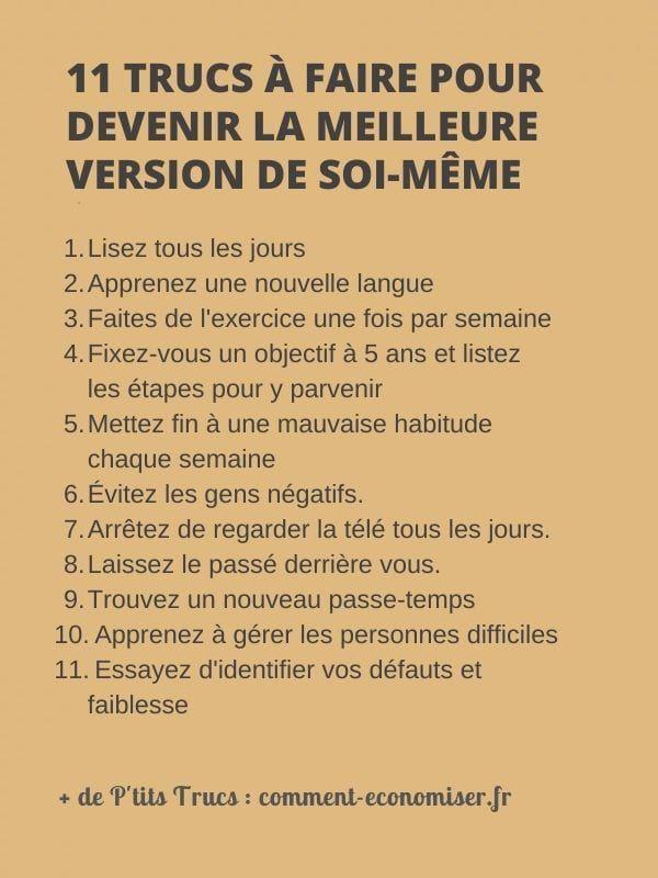 11 Trucs à Faire Pour Devenir La Meilleure Version De Soi-Même.