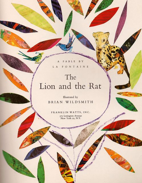 The Lion and the Rat by Brian Wildsmith (1963).