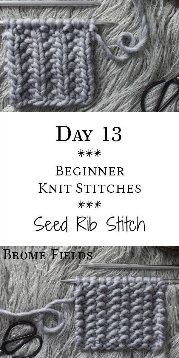 Day 13 : Seed Rib Stitch Knit Stitch : #21daysofbeginnerknitstitches – Brome Fields – Stricken