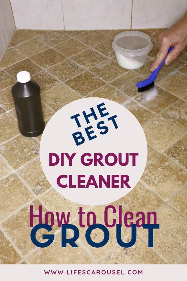 How To Clean Grout The Best Homemade Grout Cleaner Grout Cleaner Diy Grout Homemade Grout Cleaner