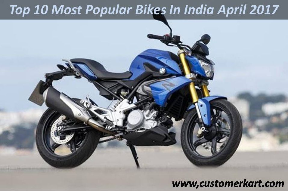 Top 10 Most Popular Bikes In India April 2017 Motorcycle Bmw