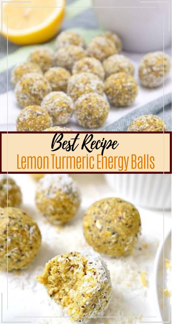 Lemon Turmeric Energy Balls #desserts #cakerecipe #chocolate #fingerfood #easy
