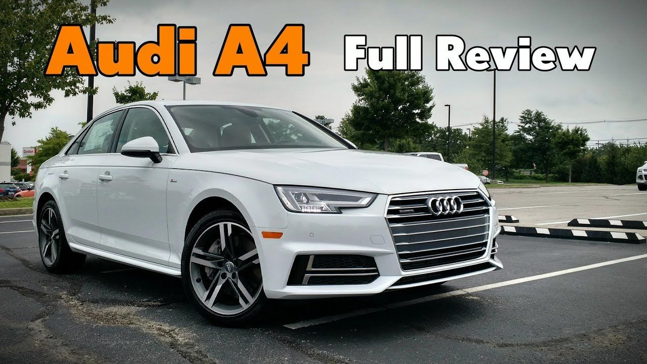 2018 Audi A4 Sedan Full Review Prestige Premium Plus Premium Audi A4 Audi A4 Price Audi