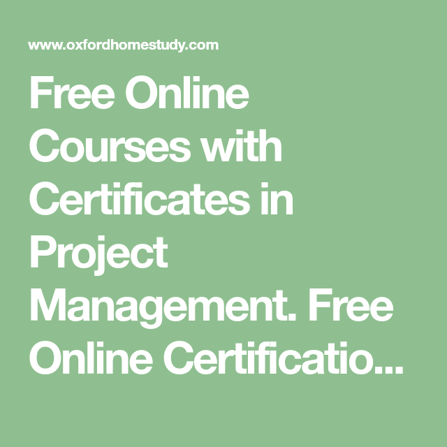 Free Online Courses with Certificates in Project Management. Free ...