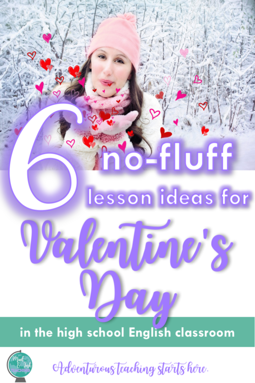 6 no fluff lesson ideas for valentine 39 s day high school english lessons ideas and resources. Black Bedroom Furniture Sets. Home Design Ideas