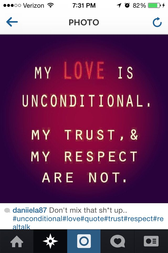 My Love Is Unconditional Unconditional Love Love Quotes My Love