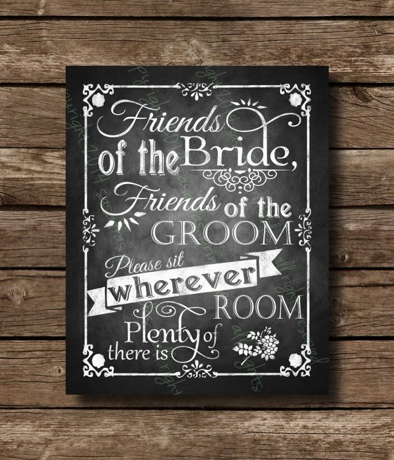 Diy Seating Sign For Your Wedding Reads Friends Of The Bride