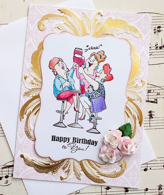 Funny Birthday Card Old Ladies Card Wine Lovers By