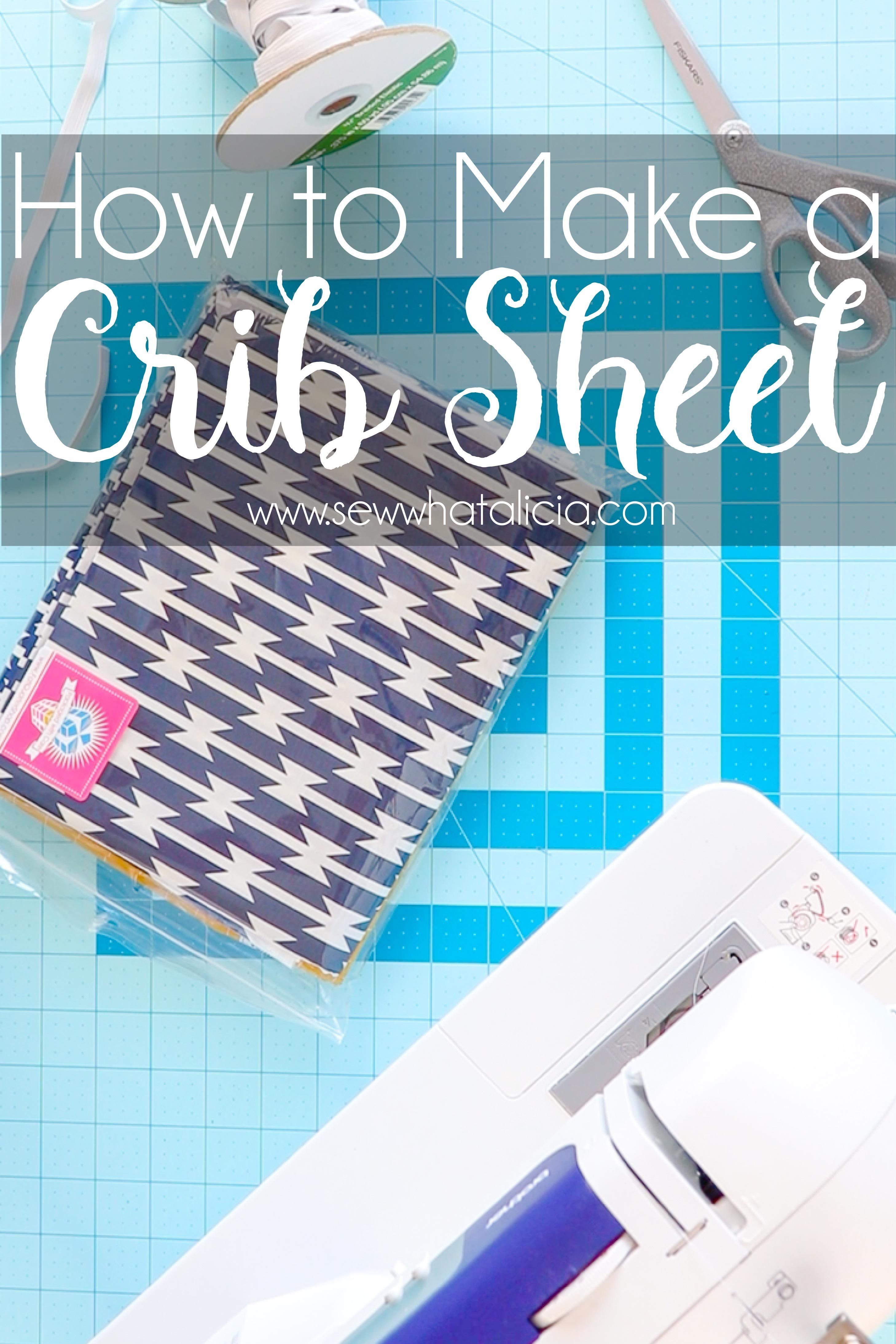 How To Make A Crib Sheet Beginner Sewing Projects Easy Sewing