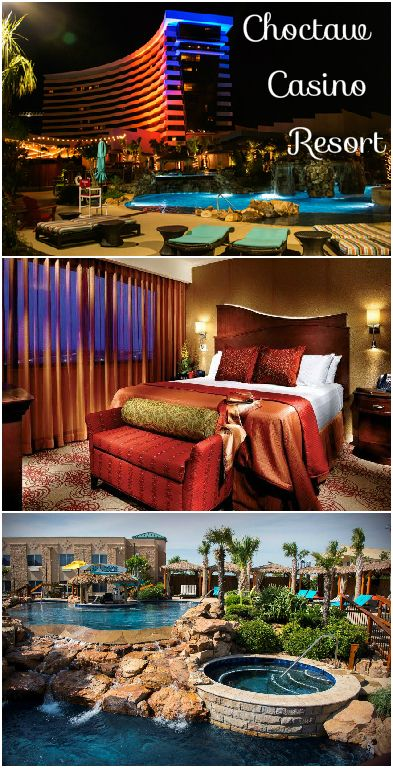 The Choctaw Resort In Durant Oklahoma Is An All One Vacation