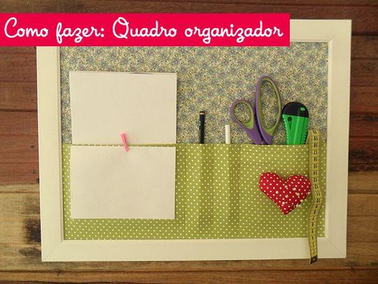 Como Fazer: Quadro Organizador De Tecido