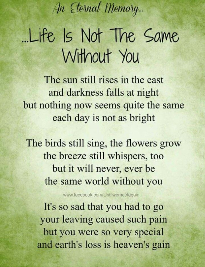 Life is not the same with out you :-( | Quotes~Inspiration