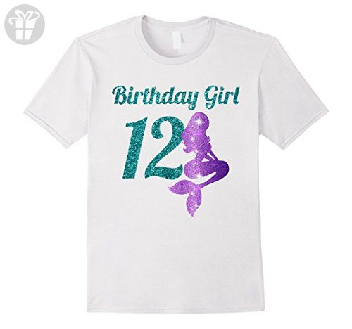 Mens 12th Birthday Girl Of Mermaid T Shirt 12 Years Old Large White