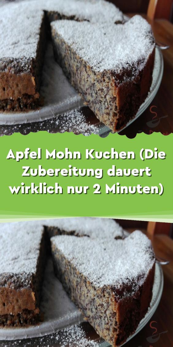 Apfel Mohn Kuchen (Die Zubereitung dauert wirklich nur 2 Minuten) – Obstkuchen-Rezepte