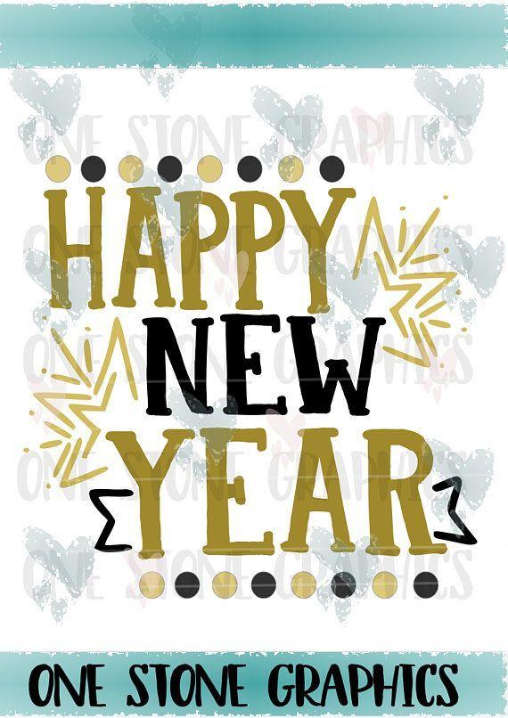 Happy New year,new years svg,happy,new,year,svg,happy new year 2018 ...
