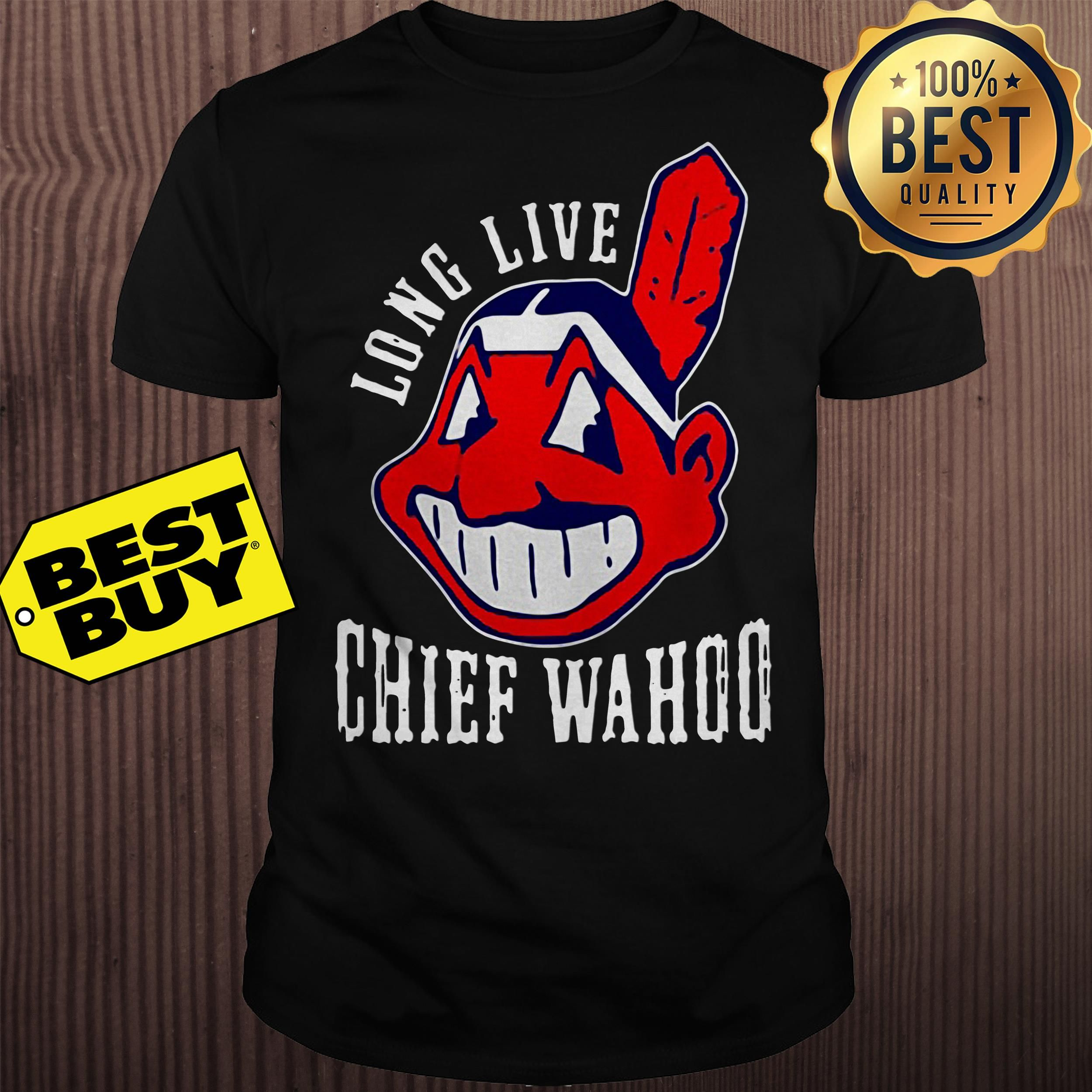 8cb1c325 Cleveland Indians long live chief wahoo shirt   Cleveland Indians ...