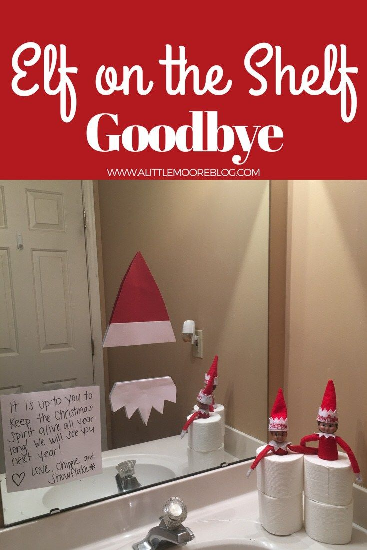 Elf on the Shelf Goodbye Idea - A Little Moore