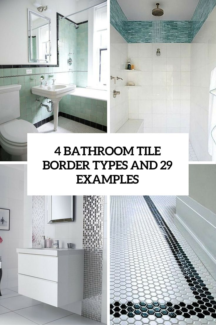 4 bathroom tile border types and 29 examples | ✪ DIY Home ...
