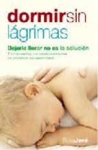 Dormir Sin Lagrimas Dejarle Llorar No Es La Solucion Rosa Jove Ebook Leer Books