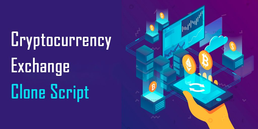 Bitcoin And Cryptocurrency Exchange Clone Script in 2020
