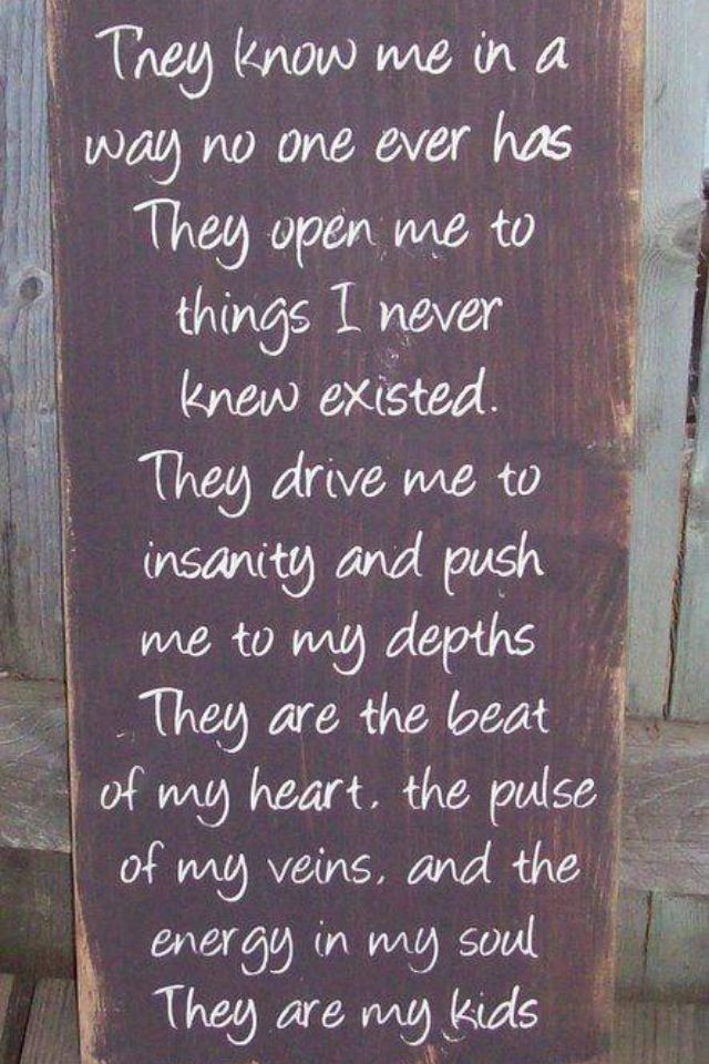 My Kids Are My Life Awesome Quotes Sayings Quotes Family Quotes