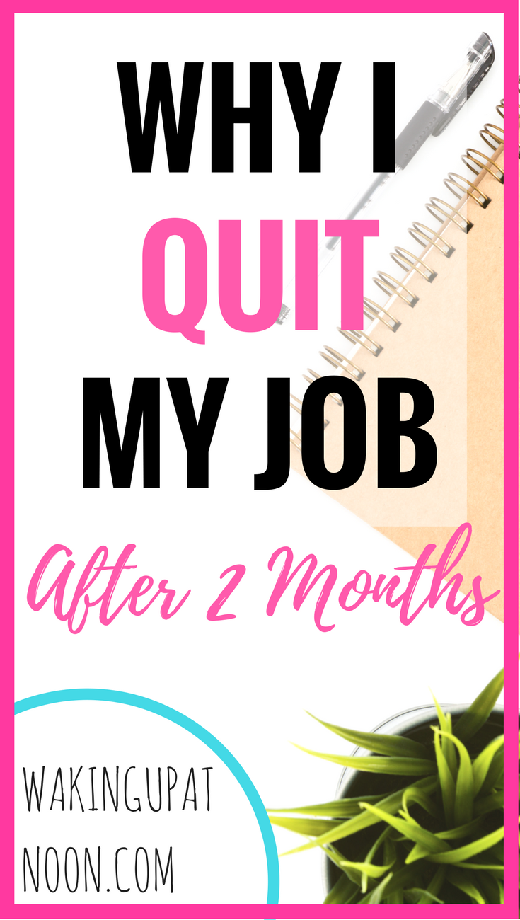 The reason I quit my job and what to do if you feel like quitting ...