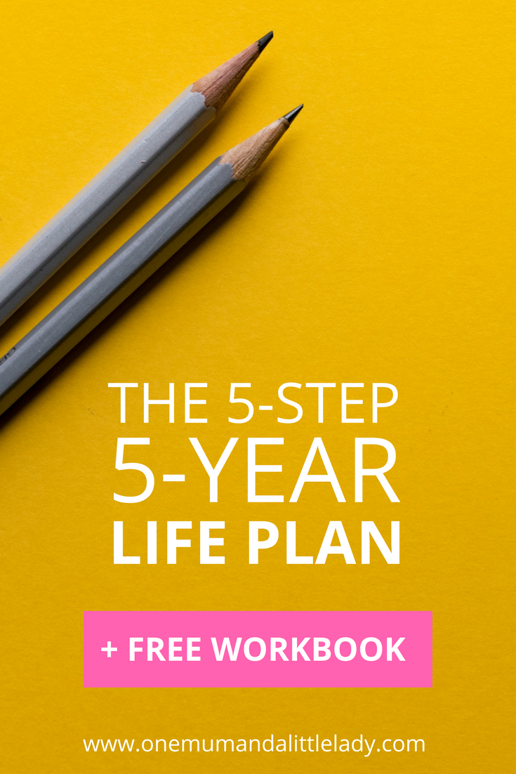 How To Live The Life You Love In 5 Simple Steps (+ FREE Life Plan ...
