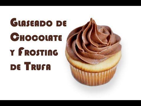 Ganache De Chocolate Y Frosting De Trufa Youtube Ganache De Chocolate Receta Ganache De Chocolate Frosting De Chocolate