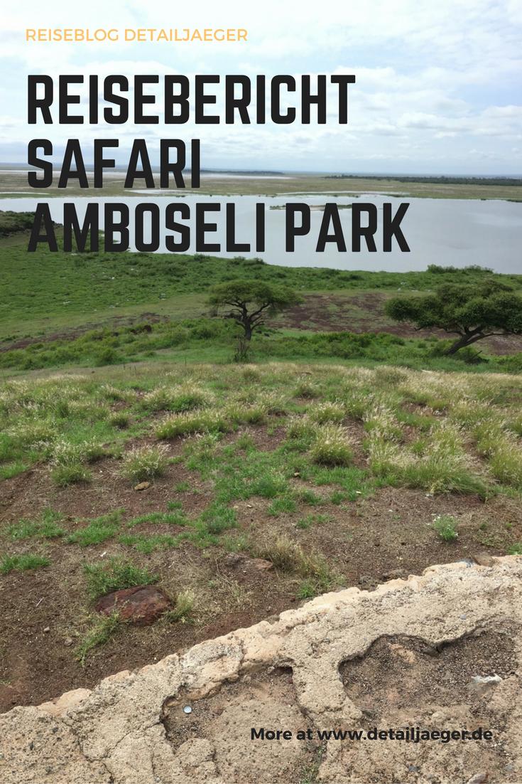 Reisebericht Amboseli Nationalpark (mit Bildern