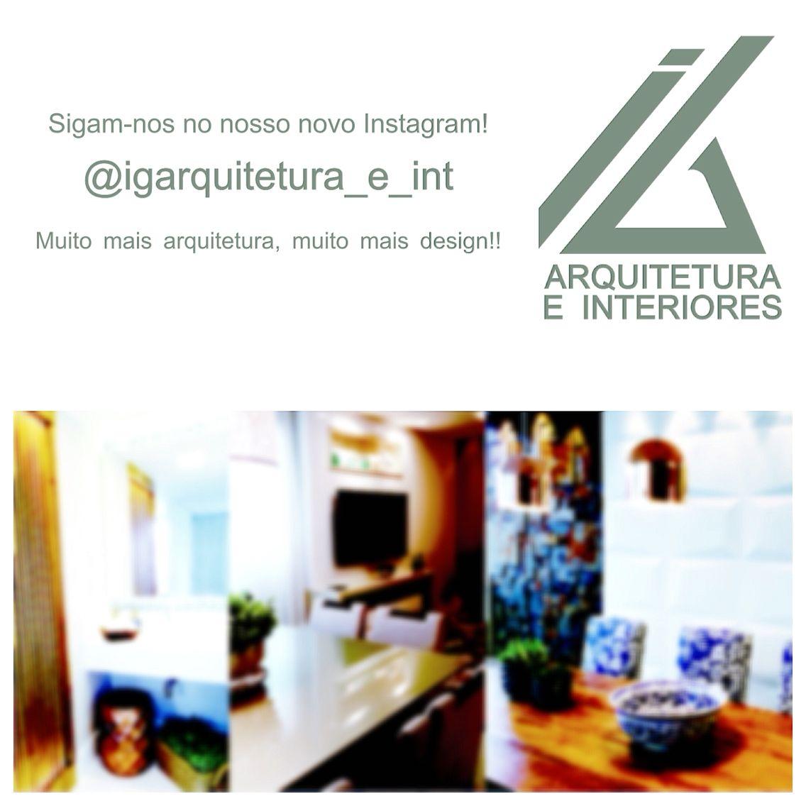 Siga nosso Instagram oficial @igarquitetura_e_int e nosso facebook, www.facebook.com/igarquiteturaeinteriores