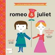 Romance classics for toddlers! how cute- little miss austen , little master shakespeare... etc. series