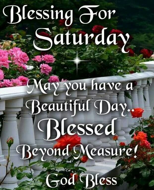 Saturday love and blessings | Week day blessings | Good
