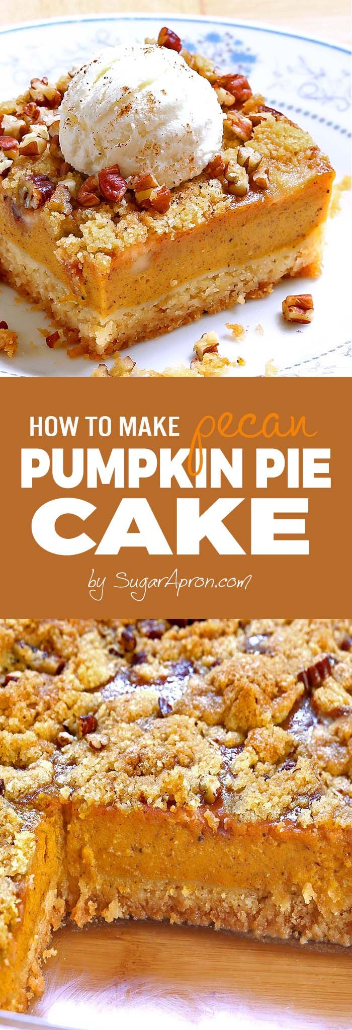 Pumpkin Pie Cake - Sugar Apron