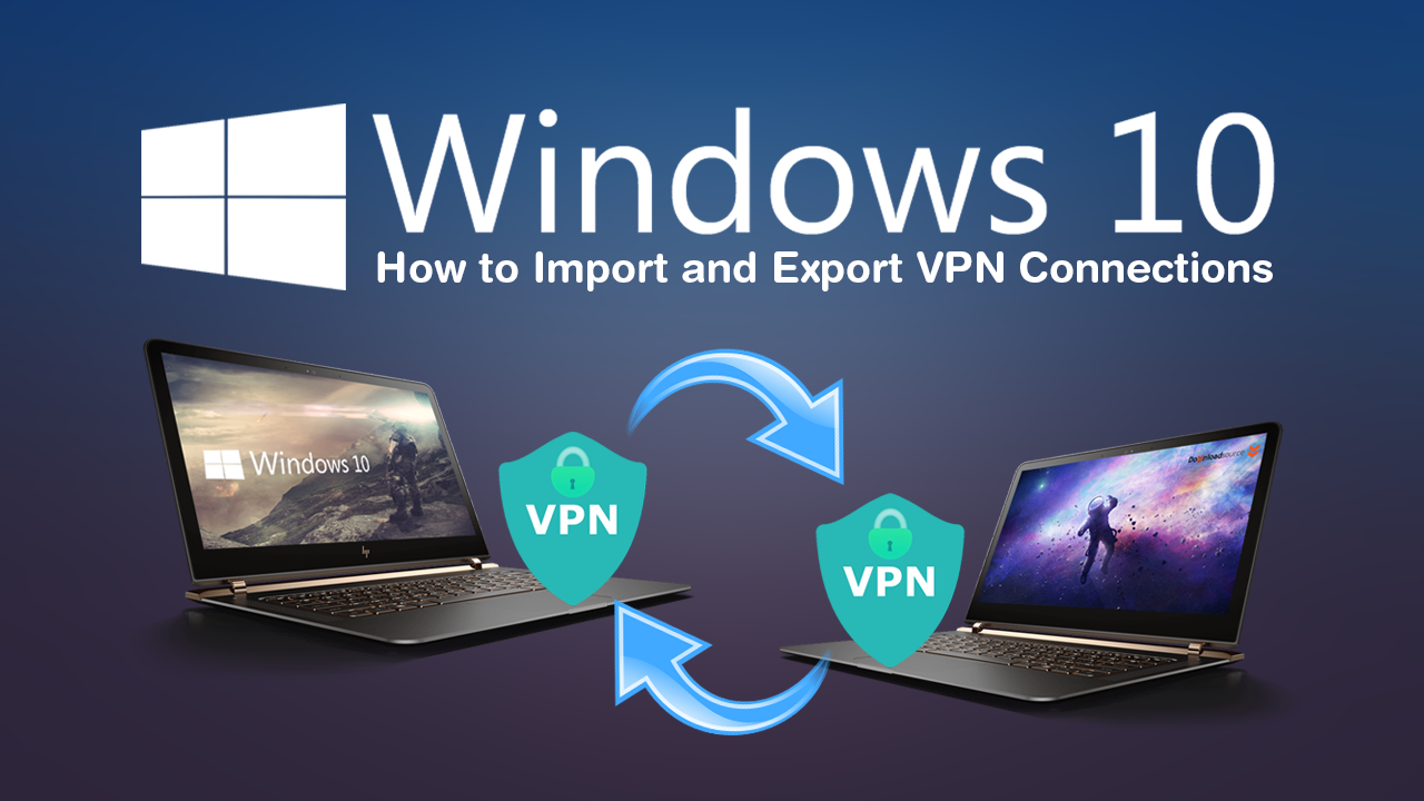 How To Add Vpn In Laptop