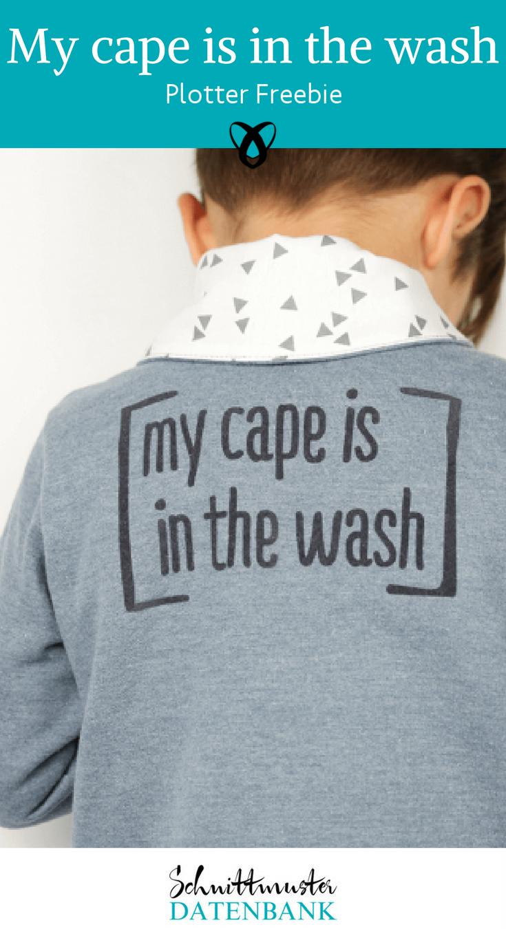 """Plotter-Freebie """"My cape is in the wash"""" Noch keine Bewertung ..."""