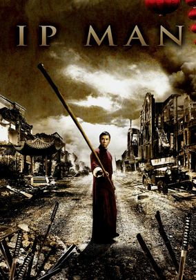 Ip Man Com Imagens Posters De Filmes Posteres De Filmes